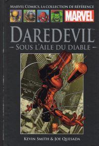 Marvel Comics, la collection de référence T20 : Daredevil - Sous l'aile du diable (0), comics chez Hachette de Smith, Quesada, Haberlin, Kemp, Isanove, Avalon studios, Palmiotti