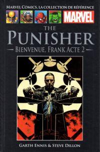 Marvel Comics, la collection de référence T22 : The Punisher - Bienvenue, Frank (acte 2) (0), comics chez Hachette de Ennis, Dillon, Sotomayor, Palmiotti