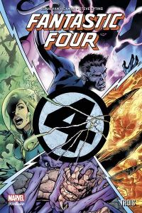Fantastic Four T2 : Trois, comics chez Panini Comics de Hickman, Brooks, Epting, Kitson, Dragotta, Mounts, Davis