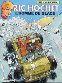 Ric Hochet T69 : L'homme de glace (0), bd chez Le Lombard de Duchateau, Tibet, Brichau