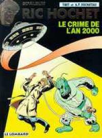 Ric Hochet T50 : Le crime de l'an 2000 (0), bd chez Le Lombard de Duchateau, Tibet, Desmit