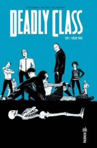 Deadly Class T1 : Reagan youth (0), comics chez Urban Comics de Remender, Craig, Hollingsworth