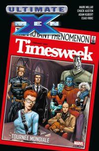 Ultimate X-Men T2 : Tournée mondiale (0), comics chez Panini Comics de Millar, Austen, Ribic, Andrews, Kubert, Bachalo, Stewart, Sotomayor, McCaig, Smith