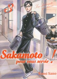 Sakamoto pour vous servir !  T3, manga chez Komikku éditions de Sano