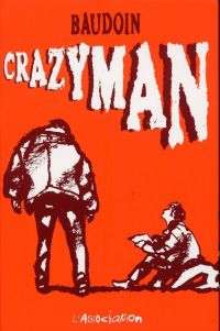Crazyman, bd chez L'Association de Baudouin