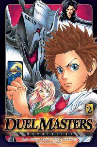 Duel masters revolution  T2 : , manga chez Tonkam de Kanzaki, Takahashi