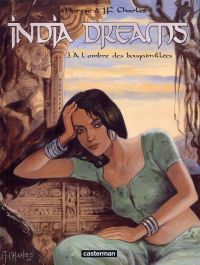 India Dreams T3 : À l'ombre des bougainvillées (0), bd chez Casterman de Charles, Charles