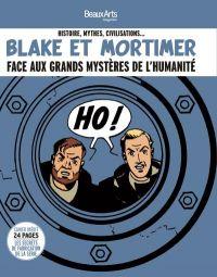 Blake & Mortimer : Blake et Mortimer face aux grands mystères de l'humanité (0), bd chez Beaux Arts Magazines de Jacobs, Sente, Van Hamme, de Moor, Juillard, Benoit, Schréder, Sterne