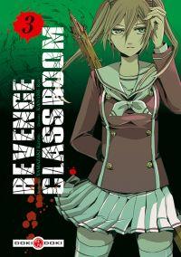 Revenge classroom  T3 : , manga chez Bamboo de Yamazaki, Kaname