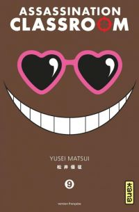 Assassination classroom T9 : , manga chez Kana de Yusei