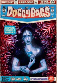 Doggybags T8 : Soledad / To serve and protect / The city of darkness, comics chez Ankama de El diablo, Garnier, Pravia, Yuck, Le Hégarat, Bablet, Luché, Chesnot, Mojo, Run, Maudoux