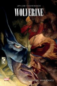 Wolverine : Dents de Sabre : Renaissance (0), comics chez Panini Comics de Loeb, Morales, Bianchi, Guru efx, Peruzzi, Keith, Hollowell