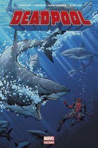 Deadpool (2013) T2 : Il y a le diable, le soleil et la mer (0), comics chez Panini Comics de Posehn, Duggan, Koblish, Hawthorne, Staples, Moore, Adams