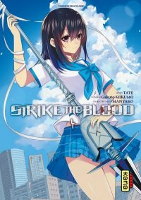 Strike the blood  T4, manga chez Kana de Mikumo, Manyako, Tate