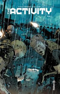 The Activity T1 : , comics chez Urban Comics de Edmondson, Gerads, Gibson, Frazzetta, Latino