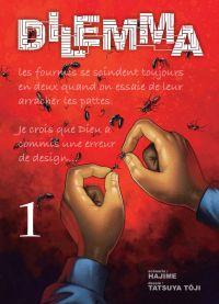Dilemma T1 : , manga chez Komikku éditions de Hajime, Tôji