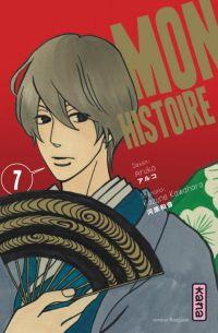 Mon histoire  T7, manga chez Kana de Kawahara