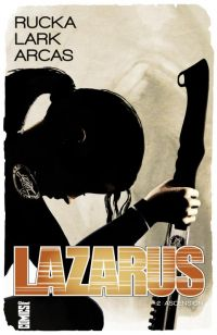 Lazarus T2 : Ascension, comics chez Glénat de Rucka, Lark, Reber, Arcas