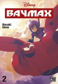 Baymax T2, manga chez Pika de Ueno