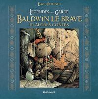 Légendes de la garde : Baldwin le Brave et autres contes, comics chez Gallimard de Petersen