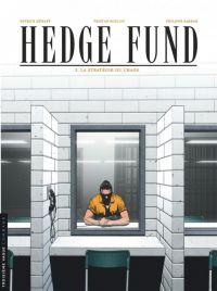 Hedge fund – cycle 1, T3 : La stratégie du chaos (0), bd chez Le Lombard de Roulot, Sabbah, le Moal