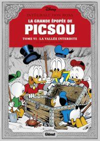 La Grande épopée de Picsou T6 : Les Évadés de la vallée interdite et autres histoires (0), comics chez Glénat de Rosa