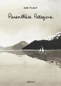 Parenthèse patagone, bd chez Dargaud de Picault
