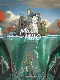 Le Monde de Milo T3 : La reine noire (0), bd chez Dargaud de Marazano, Ferreira