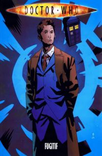 Doctor Who T4 : Fugitif (0), comics chez French Eyes de Lee, Davison, Dow Smith, Kindzierski, Kirkoff