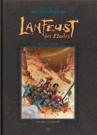 Lanfeust et les mondes de Troy T11 : Lanfeust des étoiles - Les sables d'Abraxar (0), bd chez Hachette de Arleston, Tarquin, Guth