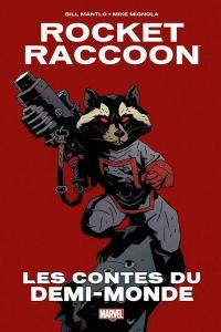 Rocket Raccoon : Les contes du demi-monde (0), comics chez Panini Comics de Mantlo, Mignola, Scheele
