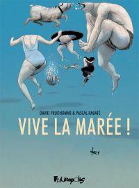 Vive la marée : , bd chez Futuropolis de Rabaté, Prudhomme