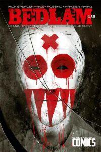 Bedlam T1 : Le mal, c'est ce que j'ai fait ou ce que je suis ? (0), comics chez Les Humanoïdes Associés de Spencer, Rossmo, Csuka, Irving