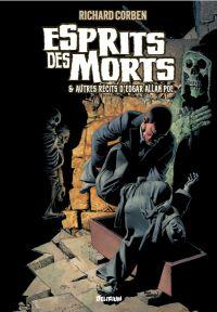 Esprits des morts : & autres récits d'Edgar Allan Poe (0), comics chez Delirium de Poe, Corben, Corben Reed