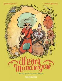 Alienor Mandragore T1 : Merlin est mort, vive Merlin ! (0), bd chez Rue de Sèvres de Gauthier, Labourot, Grelin