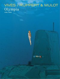 La Grande odalisque T2 : Olympia (0), bd chez Dupuis de Ruppert, Vivès, Mulot
