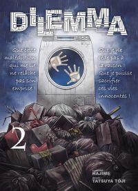 Dilemma T2 : , manga chez Komikku éditions de Hajime, Tôji