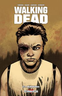 Walking Dead T23 : Murmures (0), comics chez Delcourt de Kirkman, Adlard, Gaudiano, Rathburn
