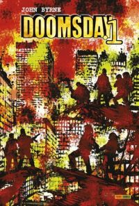 Doomsday T1, comics chez Panini Comics de Byrne, O'Grady