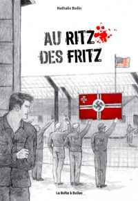 Au ritz des Fritz : Au ritz des Fritz (0), bd chez La boîte à bulles de Bodin
