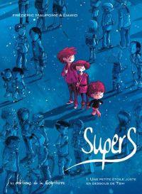 Supers T1 : Une petite étoile juste en dessous de Tsih (0), bd chez Editions de la Gouttière de Maupomé, Dawid