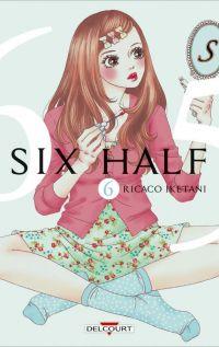 Six half T6, manga chez Delcourt de Iketani