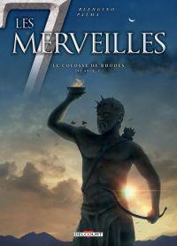 Les 7 merveilles T7 : Le colosse de Rhodes, bd chez Delcourt de Blengino, Palma, Hubert
