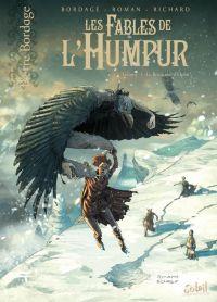 Fables de l'Humpur T3 : Le royaume d'Ophü (0), bd chez Soleil de Bordage, Roman, Richard, Tregis
