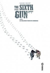 The Sixth Gun T5 : La malédiction du Wendigo (0), comics chez Urban Comics de Bunn, Hurtt, Crabtree