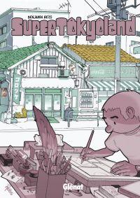 Tokyoland : Supertokyoland (0), bd chez Glénat de Reiss