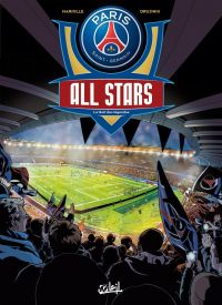 PSG All Stars, bd chez Soleil de Mariolle, Drujiniu, Odone
