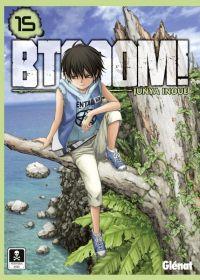 Btooom !  T15, manga chez Glénat de Inoue