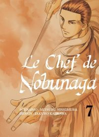 Le chef de Nobunaga T7, manga chez Komikku éditions de Kajikawa