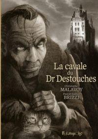 La Cavale du docteur Destouches : , bd chez Futuropolis de Malavoy, Brizzi, Paul